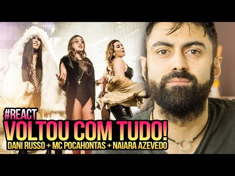 REAGINDO a Dani Russo e MC Pocahontas feat Naiara Azevedo - Oh Quem Voltou (KondZilla)
