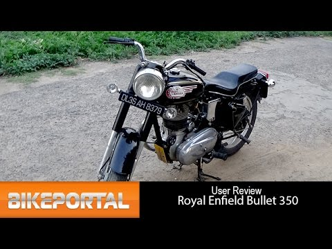 Royal Enfield Bullet 350 User Review - 'powerful bike' - Bikeportal