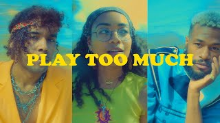 Kyle Dion - Play Too Much (feat. UMI & DUCKWRTH) [Official Audio]