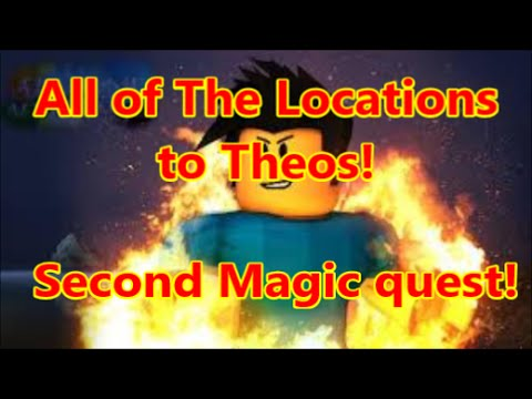 Arcane Adventures: All of the Locations to Theos getting second magic quest