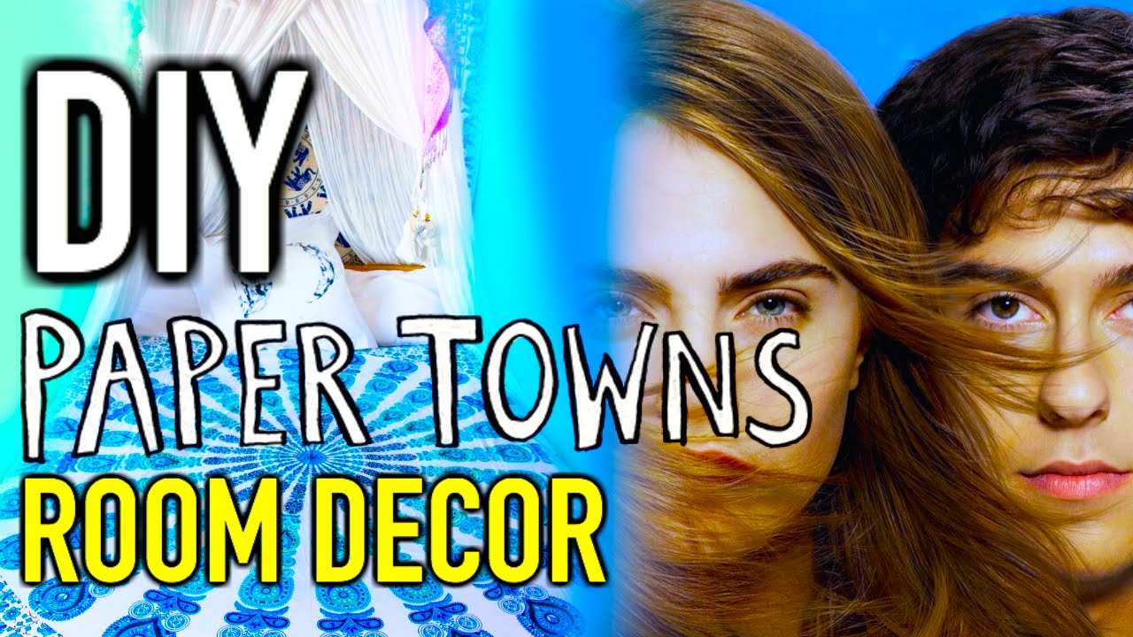 Diy room decorations paper towns inspired youtube