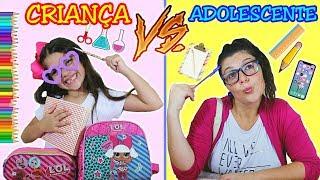 CRIANÇA VS ADOLESCENTE NA ESCOLA / TIPOS DE CRIANÇAS E ADOLESCENTES - Anny e Eu