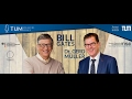 Live: TUM Speakers Series: Bill Gates & Bundesminister Dr. Gerd Müller