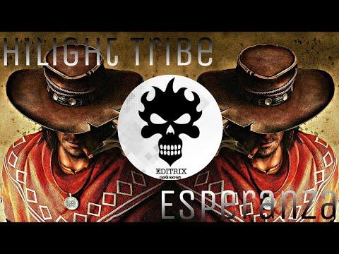 Esperanza - Hilight _ Tribe || EDITRIX || Cowboy Drops.