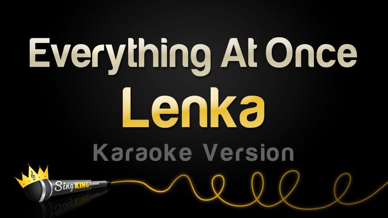 Lenka - Everything At Once (Karaoke Version)