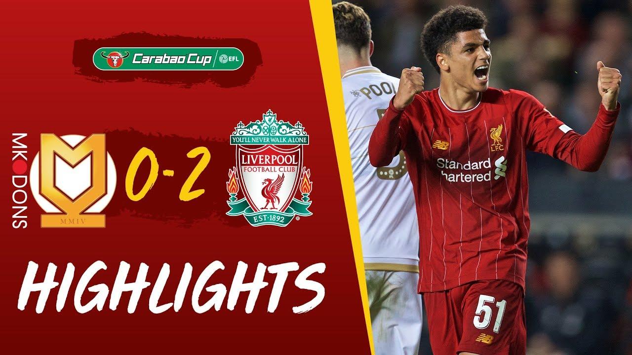 MK Dons vs Liverpool | Milner strike & Hoever header puts Reds into next round