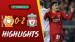 MK Dons vs Liverpool | Milner strike & Hoever header puts Reds into next round