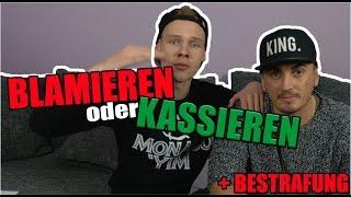 BLAMIEREN ODER KASSIEREN mit SASCHA | + BESTRAFUNG !