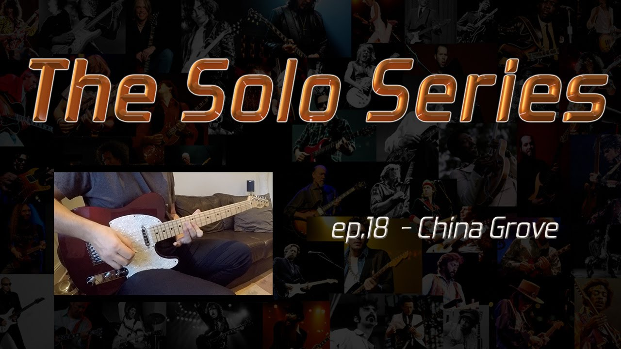 China grove doobie brothers guitar solo the solo series ep china grove doobie brothers guitar solo the solo series ep18 hexwebz Gallery