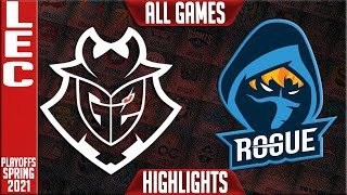 G2 vs RGE Highlights ALL GAMES | LEC Spring 2021 Playoffs Semifinals | G2 Esports vs Rogue