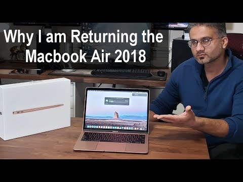 I am Returning the MacBook Air 2018 - Here\'s WHY