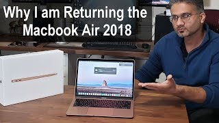 I am Returning the MacBook Air 2018 - Here
