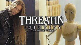 Threatin - Identity (Official Music Video)