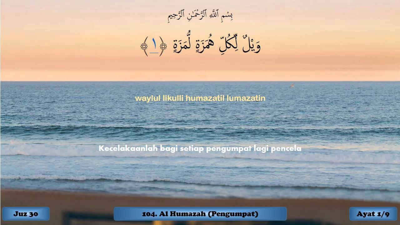 Juz 30 Juz Amma Qpa Quran Per Ayat Qs104 Surat Al Humazah 1 Dari 9