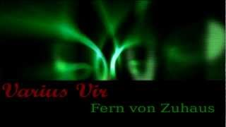 Fern Von Zuhaus - Varius Vir [Generation #1]