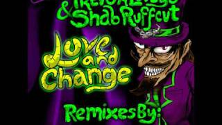 Trevor Loveys & Shab Ruffcut - Love & Change (Aniki Remix)