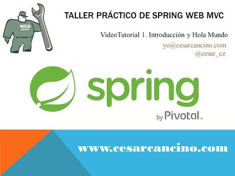 VideoTutorial 1 Taller Práctico Spring Web MVC. Introducción
