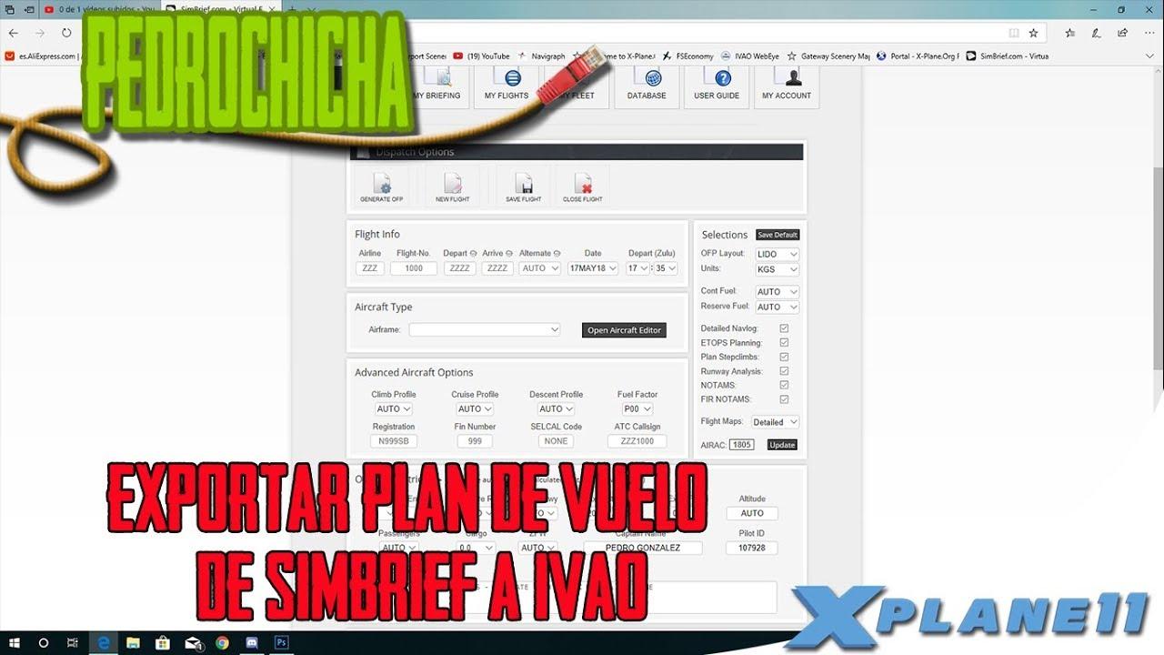 [X Plane 11] Como Exportar Plan de Vuelo de Simbrief a IVAO | En Español