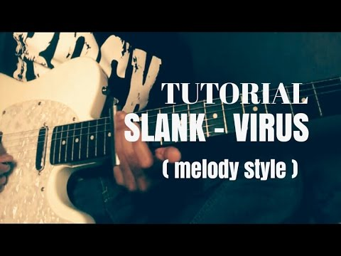 TUTORIAL MELODY SLANK - VIRUS ( STYLE melody )