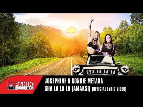 Josephine - Sha La La La (Amaksi) feat Konnie Metaxa | Official Lyric Video