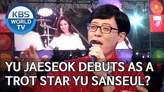 Yu Jaeseok debuts as a trot star Yu Sanseul? [Happy Together/2019.11.07]