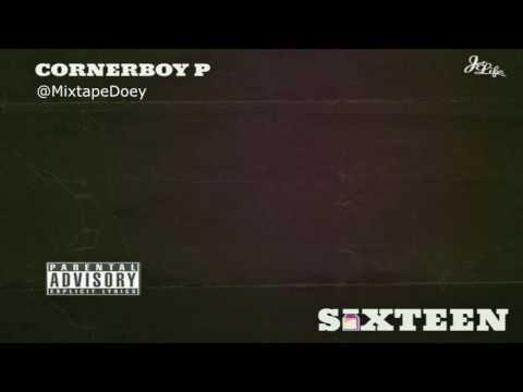 Corner Boy P - Sixteen ( Full Mixtape ) (+ Download Link )