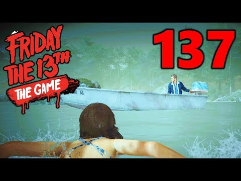 [137] Mid-Lake Rescue! The Great Boat Escape! (Let's Play Friday The 13th The Game)