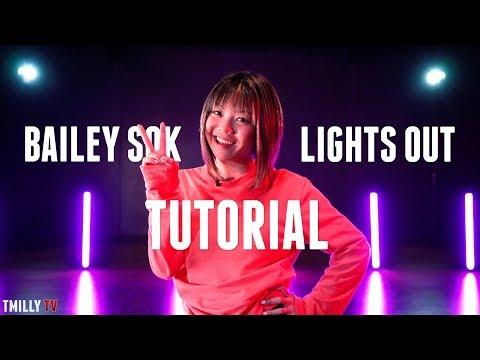 Bailey Sok - Lights Out - Dance Tutorial [Part 1]