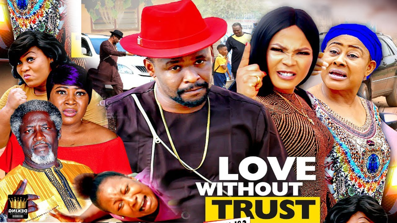 Download LOVE WITHOUT TRUST SEASON 8 {NEW HIT MOVIE} - ZUBBY MICHEAL,2020 LATEST NIGERIAN NOLLYWOOD MOVIE