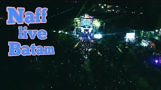 Video Naff 'kenanglah aku' live Batam download MP3, 3GP, MP4, WEBM, AVI, FLV September 2018