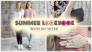 SUMMER LOOKBOOK with my SISTER