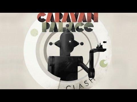 Caravan Palace  Clash