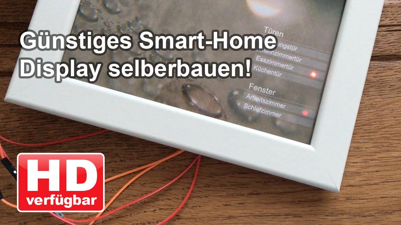 10,- € Smart Home Display im Ikea Bilderrahmen! - YouTube