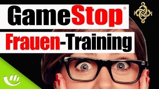 Thought of the Day - GameStop-Training: Wie man(n) mit Frauen spricht