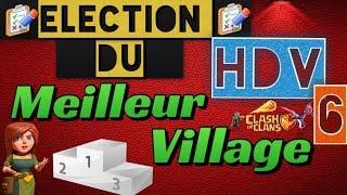 [HDV6] Meilleurs villages  Farm~Rush~Hybride : Clash of Clans défense