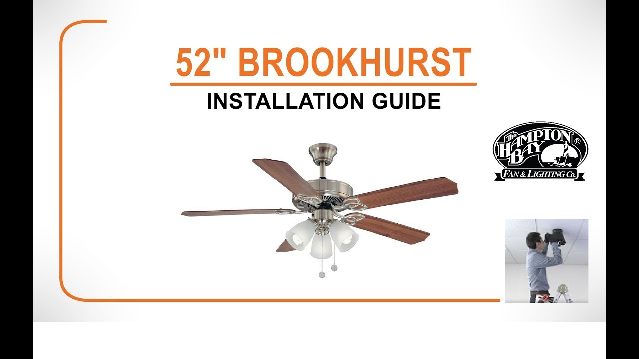 Attractive Brookhurst Ceiling Fan Installation Guide