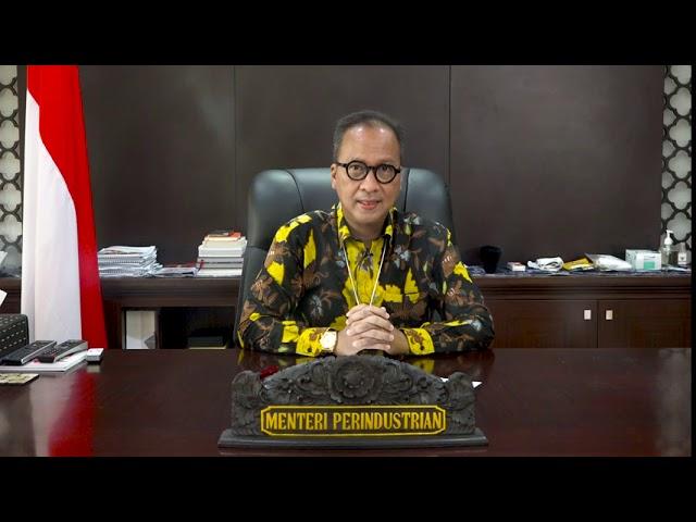 Sambutan dari Menteri Perindustrian Republik Indonesia untuk Indonesia Otomotif Online Festival