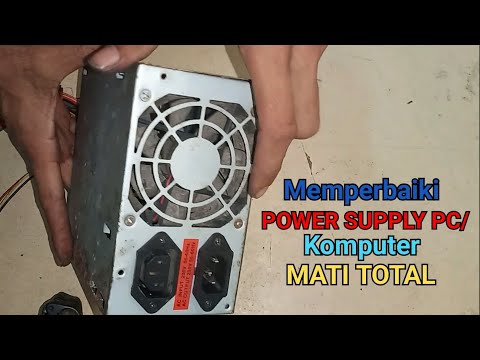 Cara Memperbaiki/service POWER SUPPLY PC/KOMPUTER MATI TOTAL.