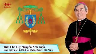 Thánh Lễ Truyền Chức Giám Mục Luy Nguyễn Anh Tuấn