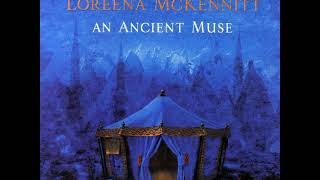 Loreena McKennitt  -  Sacred Shabbat