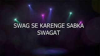 Swag Se Swagat Lyrical Song | Tiger Zinda Hai | Salman Khan | Katrina Kaif