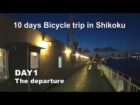 #1 Bicycle trip in Japan (Shikoku)