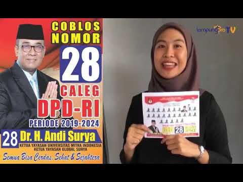 Dr. H. Andi Surya Caleg DPD RI Wilayah Lampung Nomor Urut 28