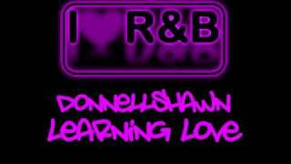 Donnellshawn - Learning Love (iLoveRnb)