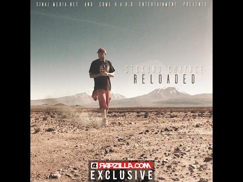 """Seckond Chaynce """"Reloaded"""" full album"""