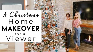 A Surprise Christmas Makeover | Decorating a Viewers Home for Christmas