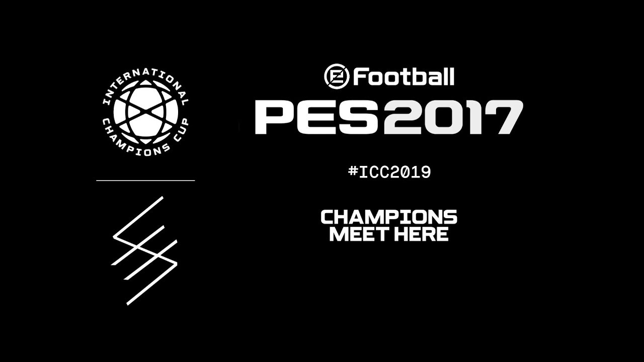 PES 2017 Animated Adboard International Champions Cup 2019