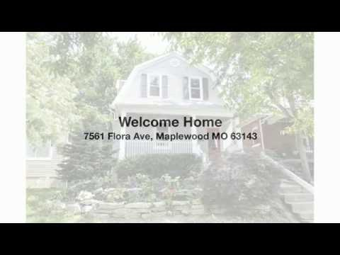 Home for Sale 7561 Flora Ave Maplewood MO 63143