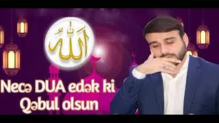 Hacı Ramil - Ramazan aynın 16 cı günü - Necə dua edək ki Qəbul olsun