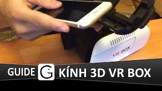 Hướng dẫn sử dụng kính 3D Vr box